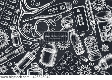 Monochrome Design With Chalk Vial Of Blood, Pills And Medicines, Medical Thermometer, Coronavirus Ra