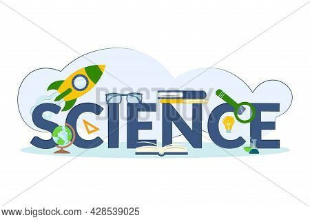 Science Technology Concept. Design Science Word Lettering With Objects And Elements For Presentation