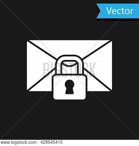 White Mail Message Lock Password Icon Isolated On Black Background. Envelope With Padlock. Private,