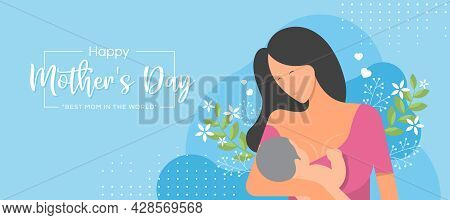 Happy Mother Day With Mom Breastfeeding Baby And Flower On Soft Blue Background Vector Design