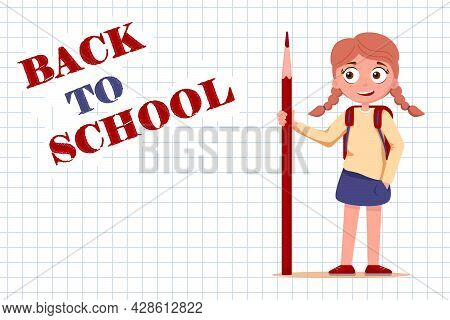 School Horizontal Banner With Inscription Back To School. Paper In Cage, Cute Schoolgirl With Backpa
