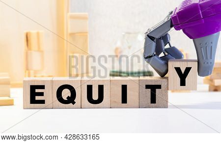 Equity , Word Written On Wooden Cubes And White Background.