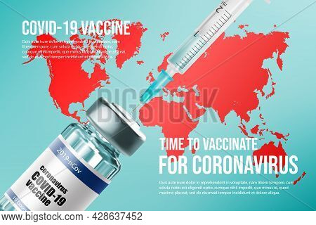 Coronavirus Vaccine And Vaccination In The World. Vector Countries Map, Vaccine Bottle And Syringe.