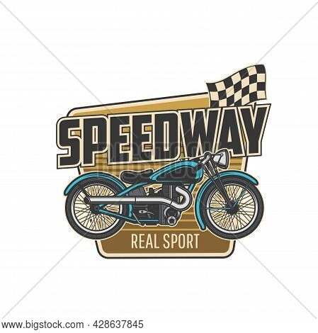 Speedway Sport Isolated Icon With Vector Motorcycle And Finish Racing Flag. Motorsport, Motorbike Ra