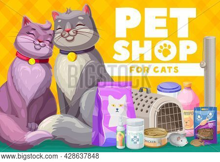 Pets Shop For Cats And Kittens, Pet Care Poster. Vector Ad Promo With Goods For Feline Animals. Feed