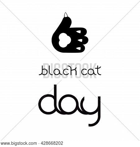 Black Cat Day Card, Cats Paw In A Like Gesture On A White Background.