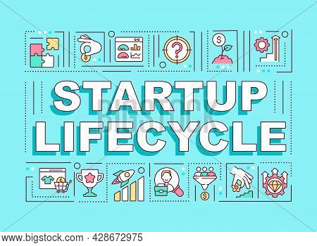 Startup Lifecycle Word Concepts Banner. Phases For Business Progress. Infographics With Linear Icons