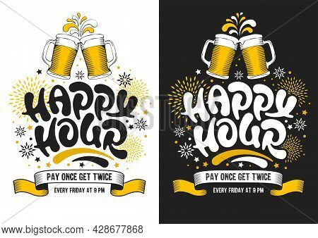 Happy Hour. Poster Template With Unusual Hand Drawn Calligraphy Lettering For Catering Establishment