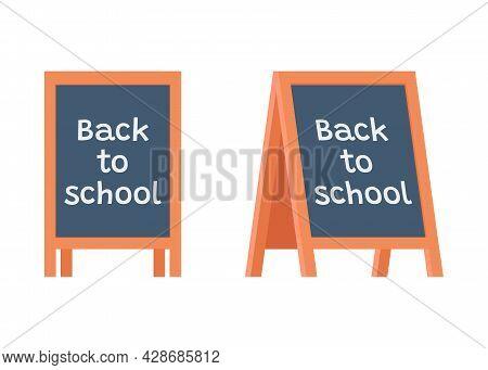 Blackboard, Stand, Chalkboard On Education With Title Back To School. Sandwich Board School. Vector