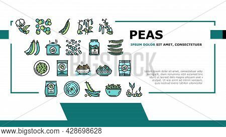 Peas Beans Vegetable Landing Web Page Header Banner Template Vector. Peas Agricultural Plant And Flo