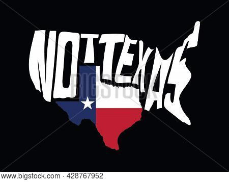 Texas Related Typography T-shirt Design. Texas Flag, Texas Map Including. Texas Flag-map Inside Usa