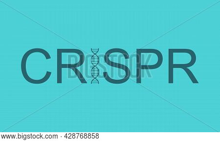 Crispr System For Editing, Regulating And Targeting Genomes Word