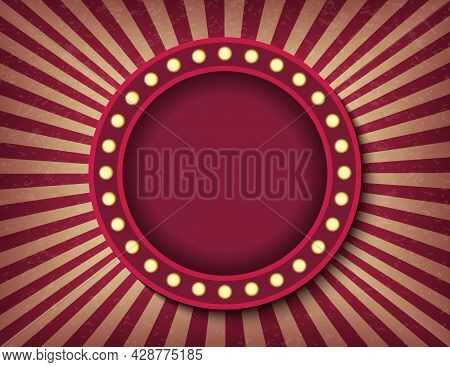 Brightly Glowing Circle Retro Cinema Neon Sign. Circus Style Show Horizontal Banner Template. Backgr