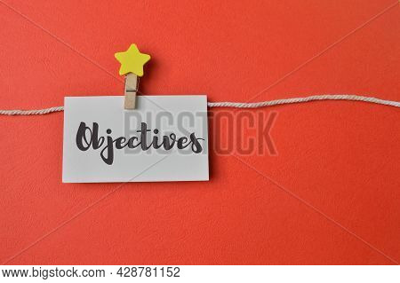 White Memo Note Written With Text Objectives
