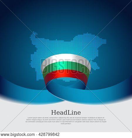 Bulgaria Flag, Mosaic Map On Blue White Background. Wavy Ribbon With The Bulgarian Flag. Vector Bann