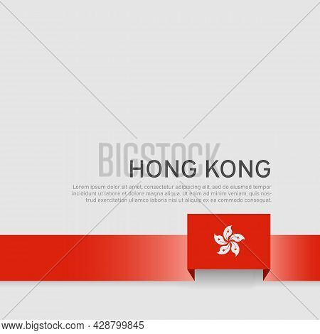 Hong Kong Flag Background. State Patriotic Banner, Cover. Ribbon Color Flag Of Hong Kong On A White