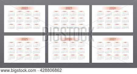 2022 2023 2024 2025 2026 2027 Calendar In Minimalistic Style With Orange Gradient Elements. Week Sta