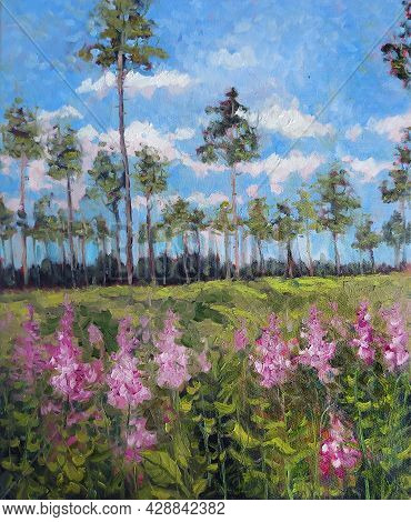 Vertical Sunny Forest Pine Wood Trees With Fireweeds. Original Oil Painting On Canvas. Field With Pu