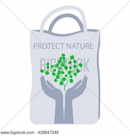 Cotton Bag, Two Hands, Tree - Vector. Protection Of Nature. Eco Fabric Bag. Reusable Shopping Bag. E
