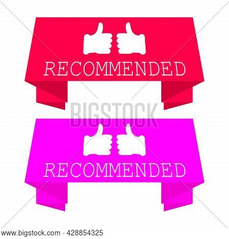 Recommended Banner With Thumb Up. Pink And Red Color. Vector Illustration On White Background.