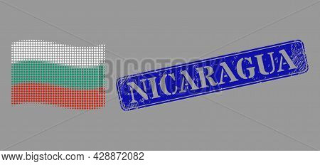 Pixel Halftone Waving Bulgaria Flag Icon, And Nicaragua Scratched Rectangle Seal Print. Vector Halft