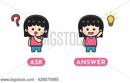 Cute Opposite Ask And Answer, Words Antonym For Children Cartoon Icon Illustration. Design Isolated