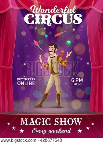 Cartoon Juggler Character. Shapito Circus Vector Poster, Funfair Carnival Show. Circus Performer Jug