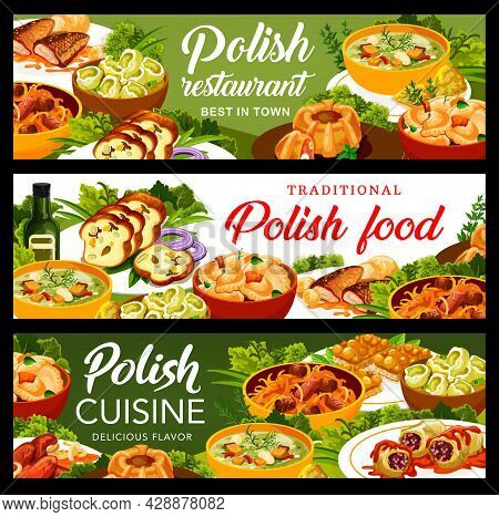 Polish Cuisine Meals Banners. Sausages, Kalduny And Meatloaf Ring With Quail Eggs, Carp, Bigos And C