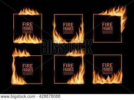 Square Frames, Fire Flames, Vector Burning Borders Design. Realistic Burn Long Orange Tongues On Fra
