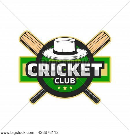 Cricket Club Icon, Team League Badge With Bats And Hat, Vector Emblem. Cricket Sport Game Championsh