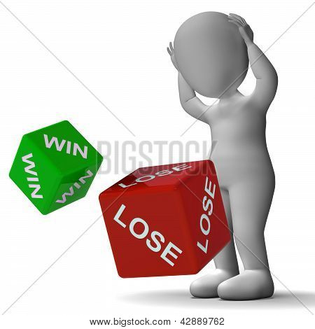 Win Lose Dice Showing Gambling And Payoff poster