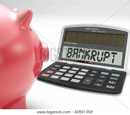 Bankrupt Calculator Shows No Finance Ability