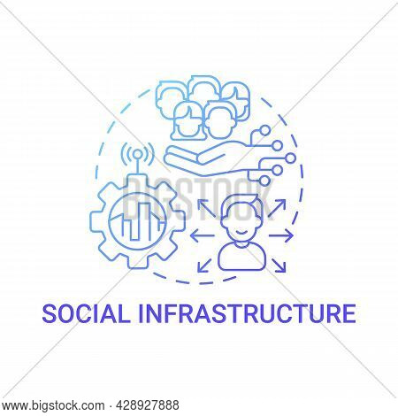 Social Infrastructure Gradient Blue Concept Icon. Improvement Of Social Sphere In Smart City Abstrac