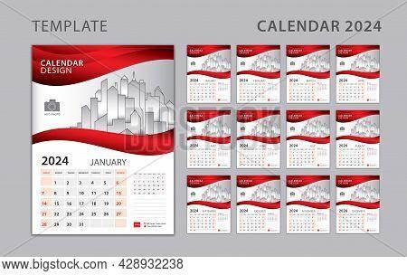 Calendar 2024 Template, Wall Calendar 2024 Year. Set Desk Calendar Design With Place For Photo And C