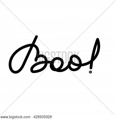 Inscription Boo, Written By Hands. Vector Illustration