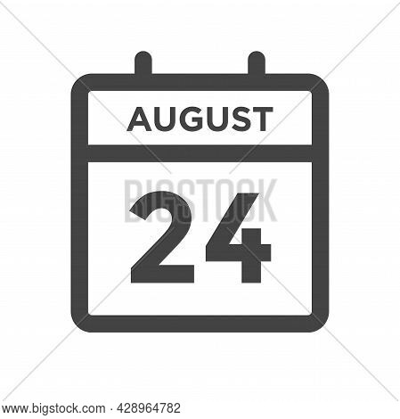 August 24 Calendar Day Or Calender Date For Deadline And Appointment