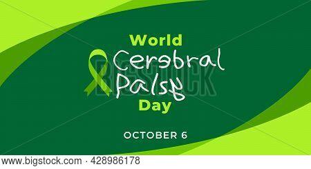 World Cerebral Palsy Day. Vector Web Banner, Illustration, Poster, Card For Social Media. Text World