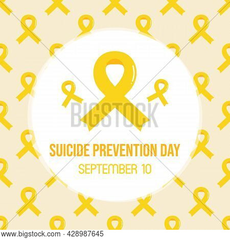 World Suicide Prevention Day Vector Card, Illustration With Yellow Ribbons Pattern, Emblem Of Suicid