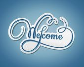 Welcome sticker with swirling text with a paper effect and shadow on a graduated blue background  vector illustration poster