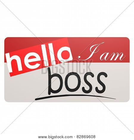 I Am Boss Nametag