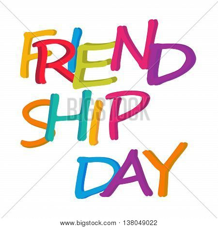 Vector illustration card with colorful text for friendship day. Happy holiday celebration illustration friendship day greeting happiness. Abstract vector unity fun partnership friendship day text.