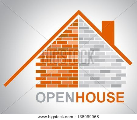 Open House Shows Sell Home And Selling