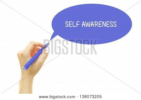 Woman hand writing SELF AWARENESS with a marker isolated on white.