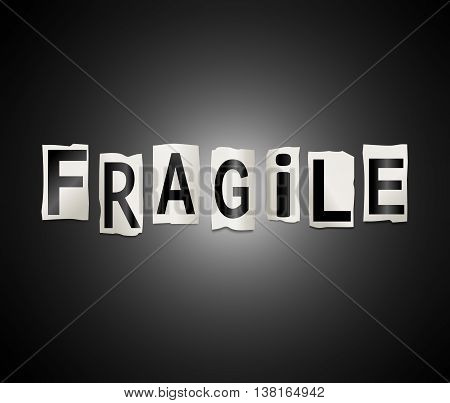 Fragile Word Concept.