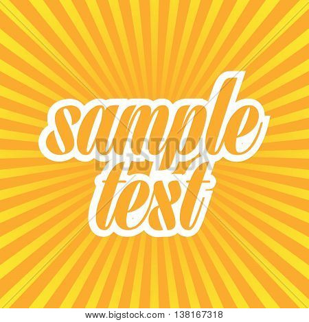Vector illustration of Sun Sunburst Pattern. Summer background. Vector abstract background for sample text. Sun rays, sunburst on orange color background in flat style.