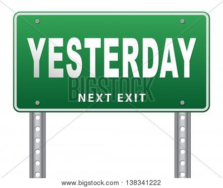 Yesterday passed day or past time, 3D illustration, isolated, on white