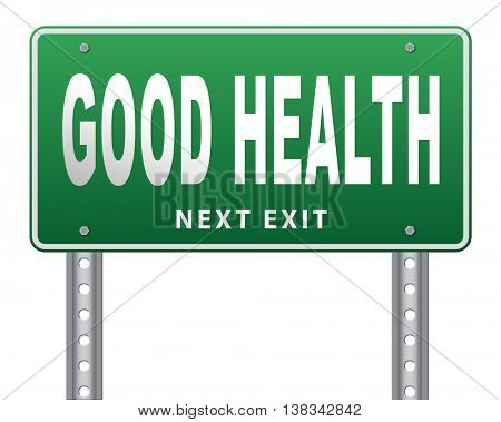 healthy life good health and vitality energy live healthy mind and body road sign billboard 3D illustration, isolated, on white