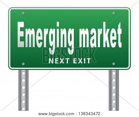 Emerging market new fast growing economy frantic economies, road sign billboard. 3D illustration, isolated, on white