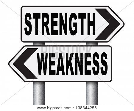 strength or weakness being strong or weak overcome problems accept the challenge to success 3D illustration, isolated, on white