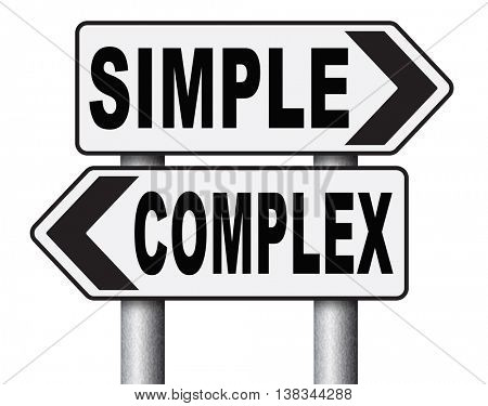 complex or simple the easy or the hard way decisive choice challenge making choice complicated road sign arrow 3D illustration, isolated, on white